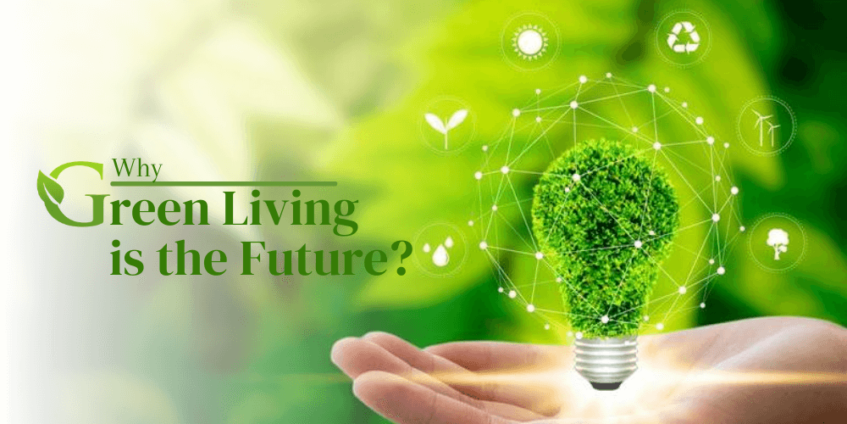 Green Living is the future